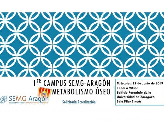 PRIMER CAMPUS SEMG-ARAGON METABOLISMO ÓSEO 19 DE JUNIO