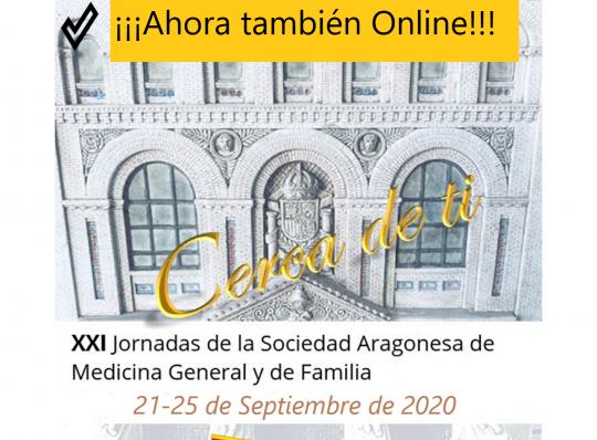 WEBINAR DE LAS XXI JORNADAS DE LA SOCIEDAD ARAGONESA DE MEDICINA GENERAL Y FAMILIA EN SEPTIEMBRE. 21-25 septiembre  de 2020